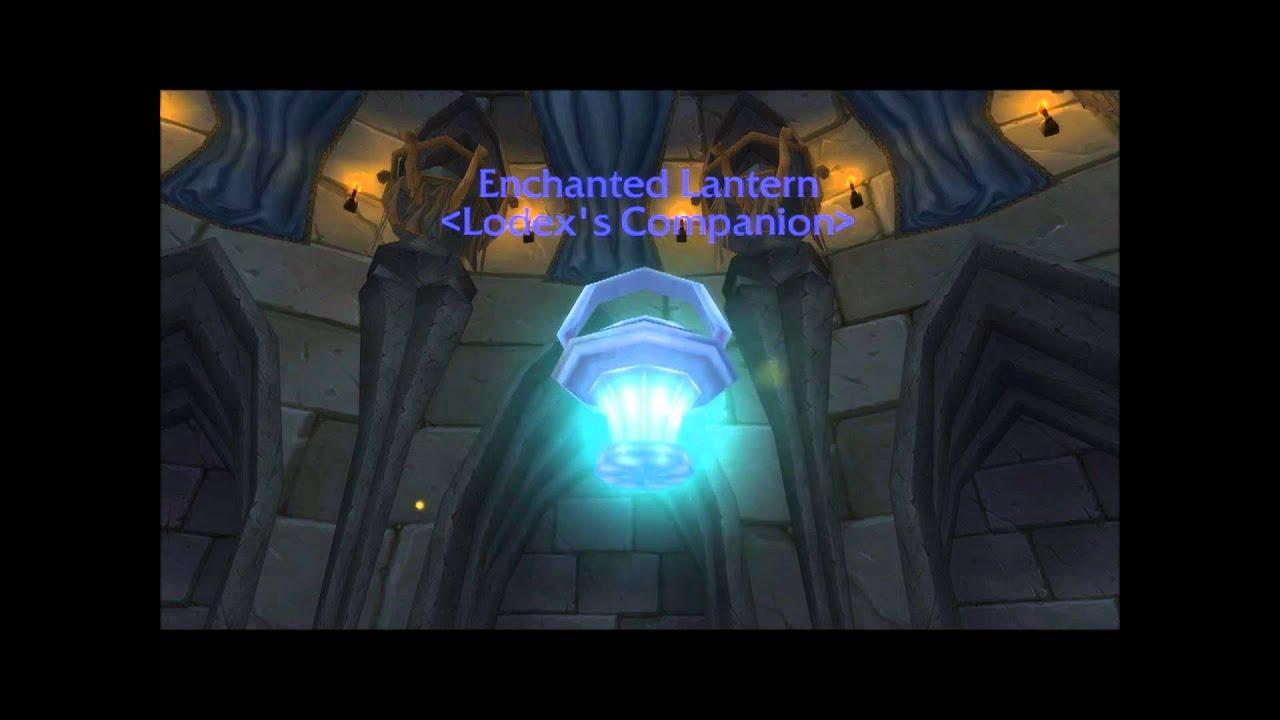 Enchanted Lantern Wow Companion Youtube