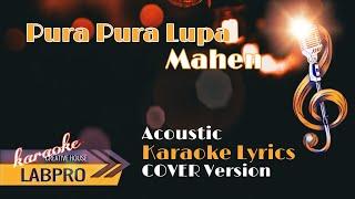 MAHEN - PURA PURA LUPA ( KARAOKE LYRICS VERSION COVER ) NO VOCAL