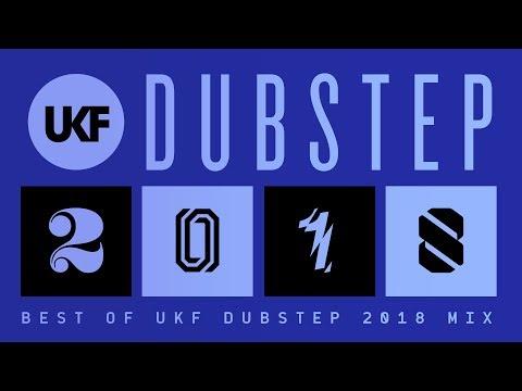 UKF Dubstep: Best of Dubstep 2018 Mix