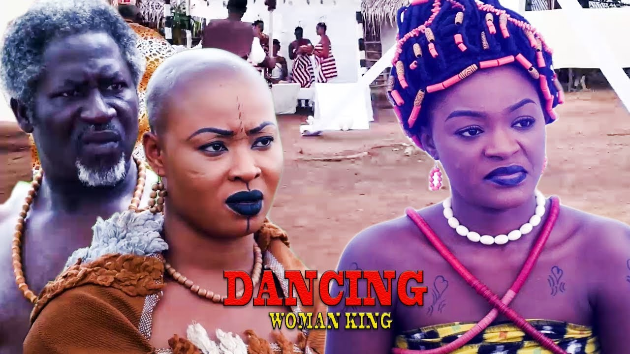 Download Dancing Woman King Season 2 -   2019 Latest Nigerian Nollywood Movie