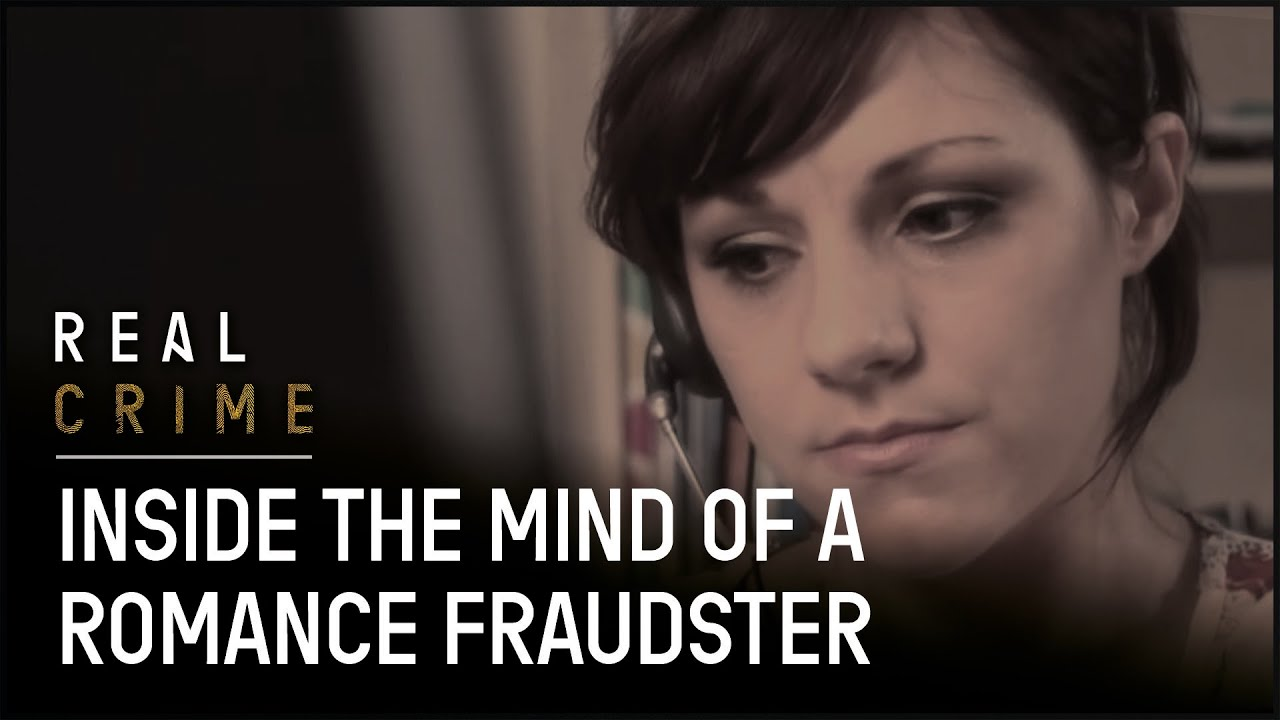 Inside The Mind Of A Romance Fraudster | Scammed | Real Crime