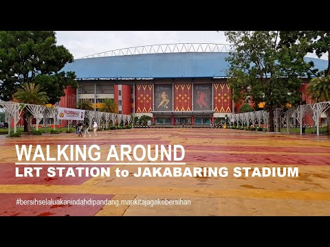 Walking Around Palembang ~ LRT Station to Gelora Sriwijaya Stadium (Jakabaring Stadium) Sport City