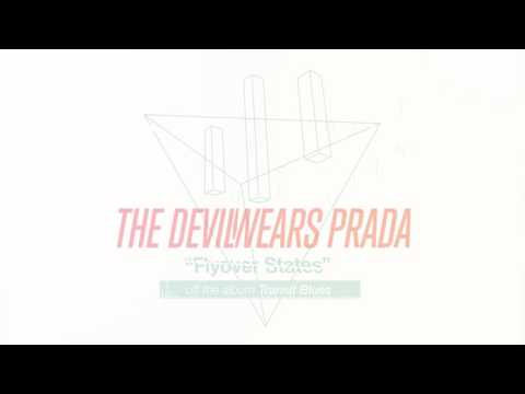 The Devil Wears Prada - Flyover States