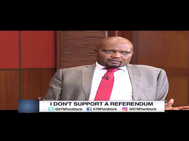 Moses Kuria: I do not support a referendum   Point Blank