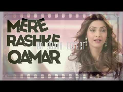 8D surround Effect music rashke Qamar song