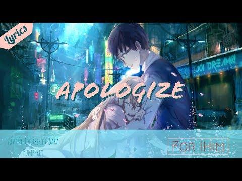 Nightcore - Apologize (Lyrics) (IHim)
