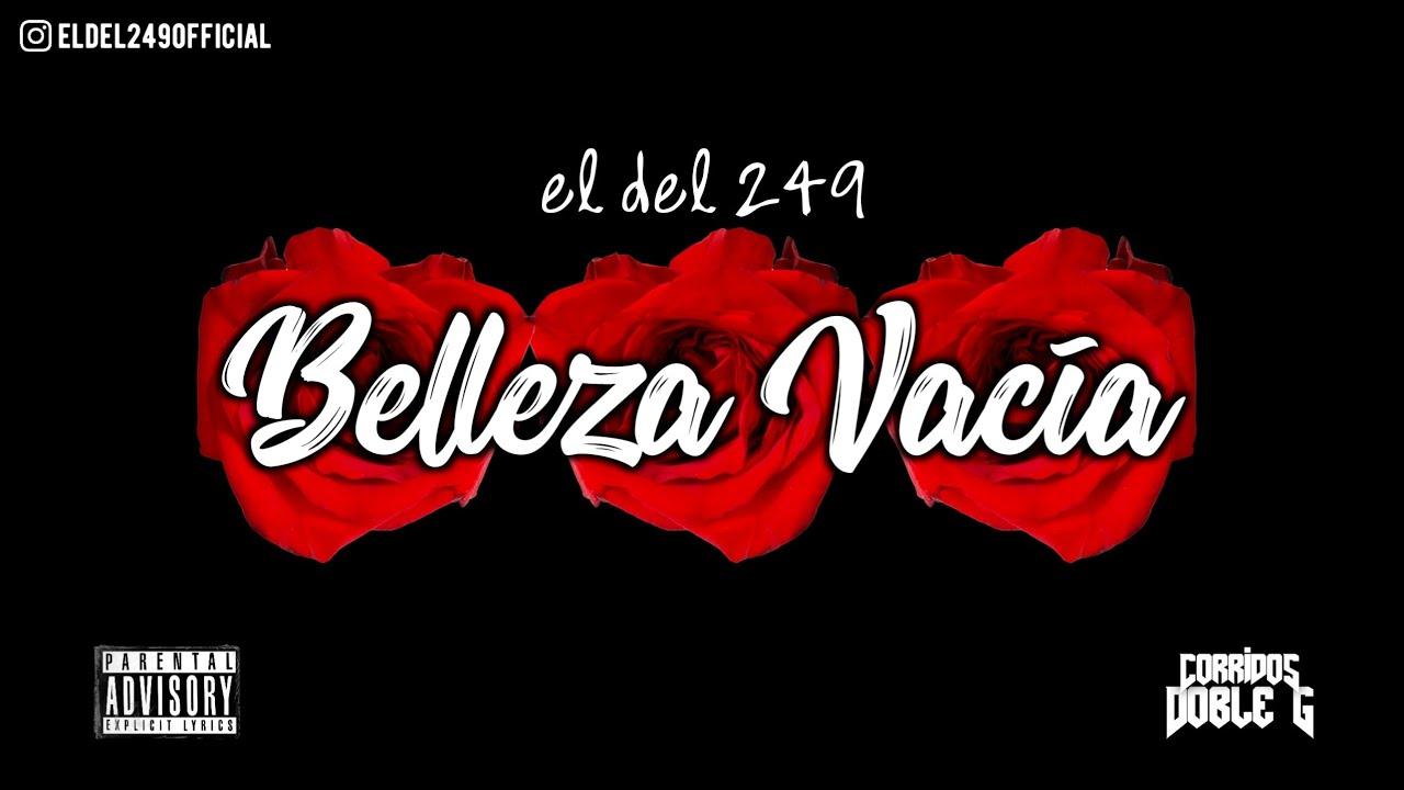 Belleza Vacía - El Del 249 (SAD ROMÁNTICA TUMBADA) 2021