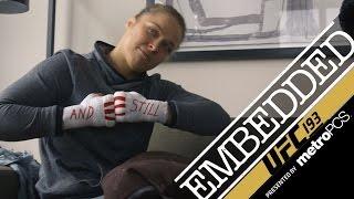UFC 193 Embedded: Vlog Series - Episode 4