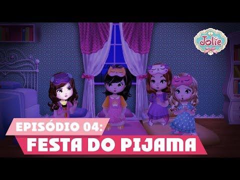 Jolie Clube | Festa do Pijama | Episódio Completo 04