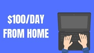 7 Work-From-Home Jobs Paying $100 per Day Hiring Now 2019