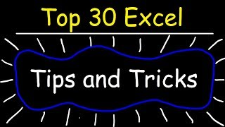 Top 30 Excel 2016 Tips, Tricks, Shortcuts, Functions & Formulas