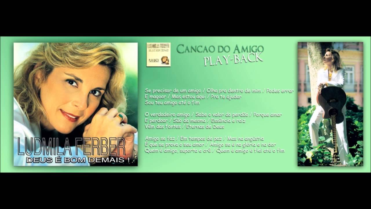 Cancao Do Amigo Playback Ludmila Ferber 1999 Original Cd