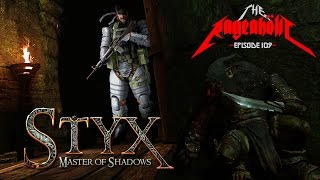 STYX: Master of Shadows - The Rageaholic