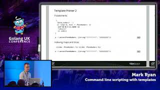 Golang UK Conference 2017 | Mark Ryan - Command Line Scripting with Templates