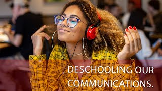 Deschooling Our Communications: Being a Better Listeners to Children/Teens (for HSC)