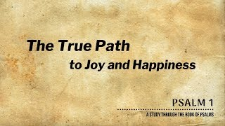 The True Path To Joy And Happiness | Pastor Shane Idleman