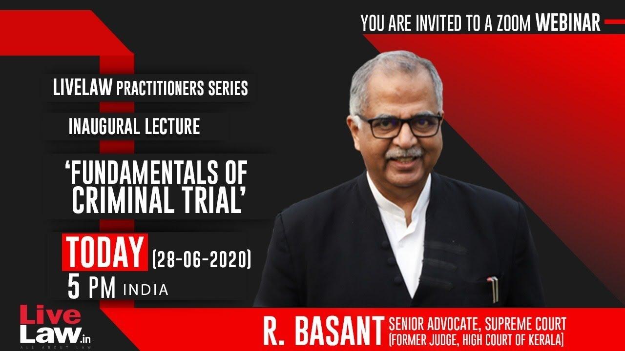 Download Fundamentals of Criminal Trial : By R Basant, Sr Advocate, Supreme Court