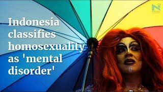 Indonesia Categorized Homosexuality As 'Mental Disorder' | NYOOOZ TV