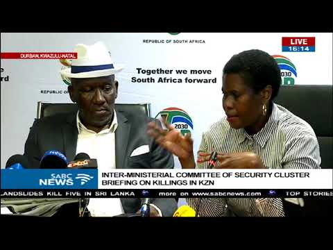 Security cluster inter-ministerial committee of brief media on KZN killings