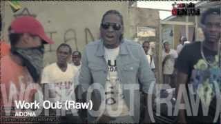 Aidonia - Work Out (Raw) [Leather Strap Riddim] Nov 2012