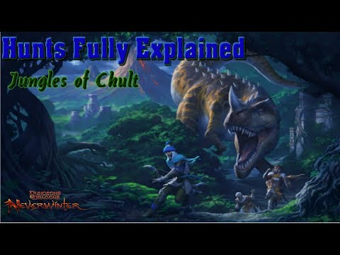 Neverwinter Hunts Fully Explained  -  Jungles of Chult