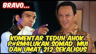 Download lagu Komentar Teduh Ahok Memp#rm4-lukan MUI, Somad, Dan Umat 212 Sekaligus