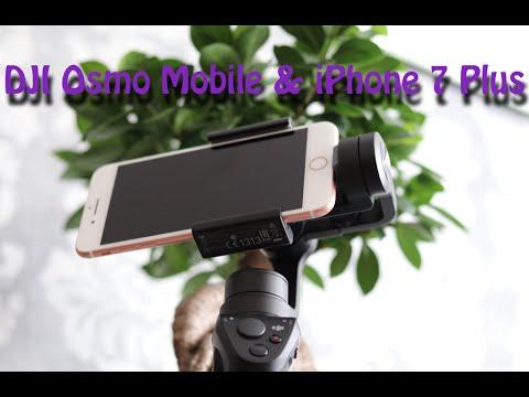 new product 250e6 e7317 DJI Osmo Mobile and iPhone 7 Plus
