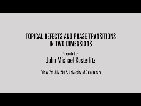 Physics Nobel Prize Lecture - Professor J. Michael Kosterlitz
