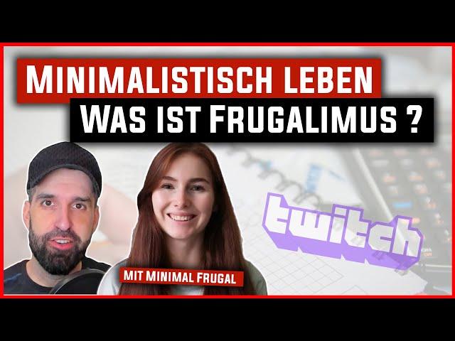 Minimalistisch leben: Was ist Frugalismus? // mit Minimal Frugal