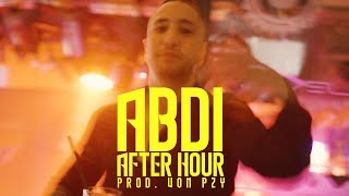 Abdi - AFTER HOUR (prod. von PzY) [Official Video]
