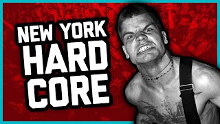 HOW NEW YORK HARDCORE CHANGED PUNK FOREVER