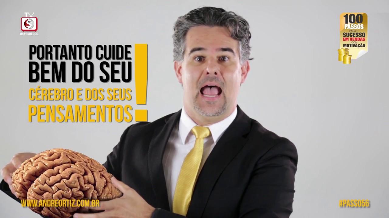 56 Melhor Vídeo Motivacional De Vendas 2017 Como Vender Mais Com Palestrante De Vendas André Ortiz