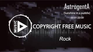 Copyright Free Music - AstrogentA -Sunshine in a puddle