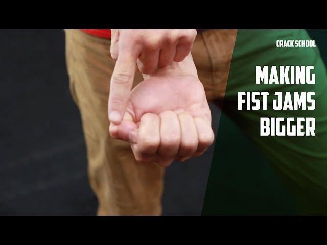 How to make your fist jam bigger for crack climbing | Wide Boyz Crack School