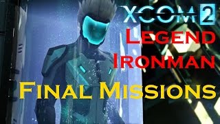 Xcom 2 Legend/Ironman: Final Two Missions [Alien Fortress] and Ending (15/10/2037)