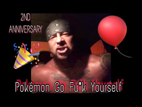 Pokémon Go Fu*k Yourself Anniversary| The Video That Almost Got Me Fired