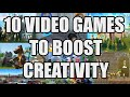 10 Video Games To Boost Creativity