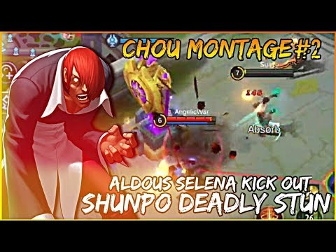 Chou Montage #2 - Aldous Selena Kick Out Shunpo Deadly Stun - 동영상
