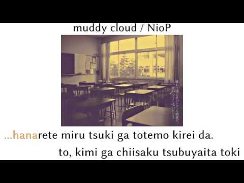 [Karaoke   on vocal] muddy cloud [NioP]