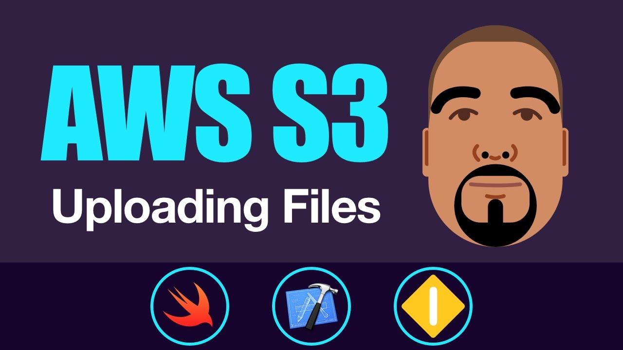 AWS S3: Uploading Files | Swift 4, Xcode 9