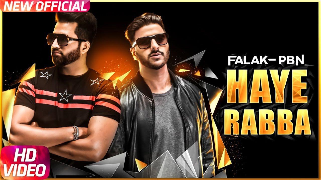 Haye Rabba | Full Video | Falak Feat PBN | Latest Punjabi Song 2017 | Speed Records