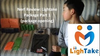 Nerf Review: Lightake Package Part 1 (package opening) | Nerf The Strongest