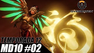Mercy MD10 Temporada12 #2- Overwatch PT-BR