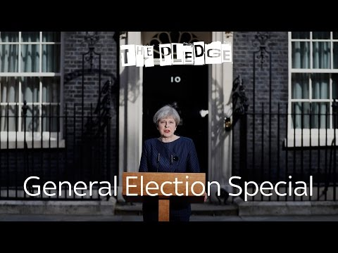 The Pledge | General Election Special: 20th April 2017