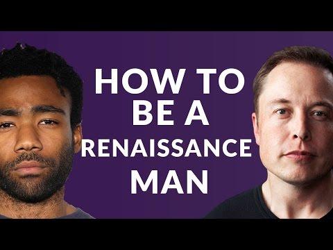 How to Be Renaissance Man - Donald Glover/Childish Gambino and Elon Musk