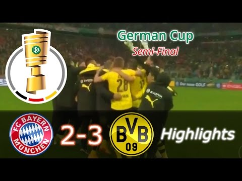⚽Bayern Munich 2-3 Borussia Dortmund - Highlights [26.04.2017] _ German Cup _ Semi-Final