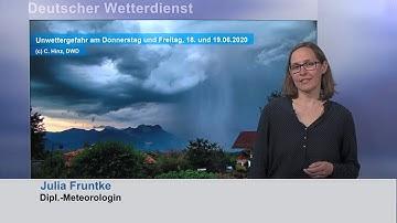 18.06.2020 Unwetterinformation Deutscher Wetterdienst (DWD)
