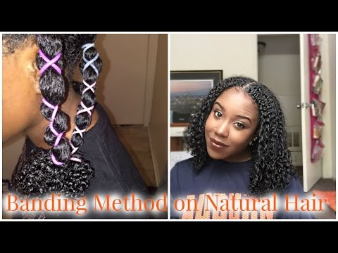 Banding Method on Natural Hair [How To Stretch A Wash and Go]