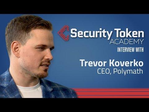 Polymath CEO Trevor Koverko: Security Tokens Are The Future