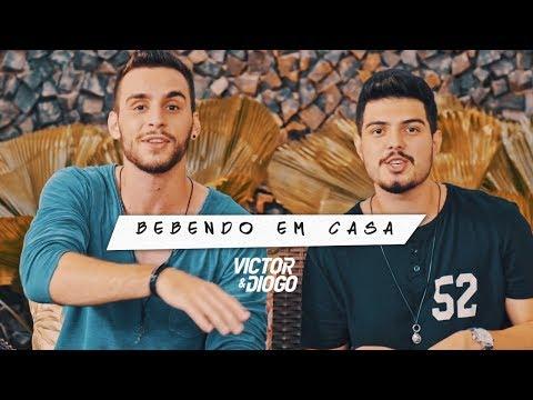 Victor & Diogo - Bebendo em Casa | Clipe Oficial